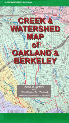 Creek & Watershed Map of Oakland & Berkeley - Oakland Museum of California Store