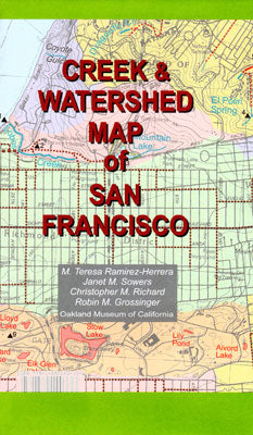 Creek & Watershed Map of San Francisco - Oakland Museum of California Store