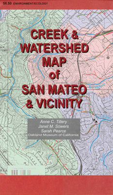 Creek & Watershed Map of San Mateo & Vicinity - Oakland Museum of California Store