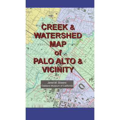 Creek & Watershed Map of Palo Alto & Vicinity