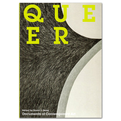 Queer: Documents of Contemporary Art