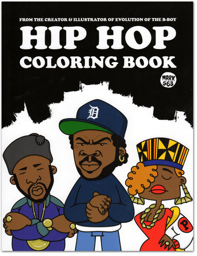The Hip Hop Coloring Book