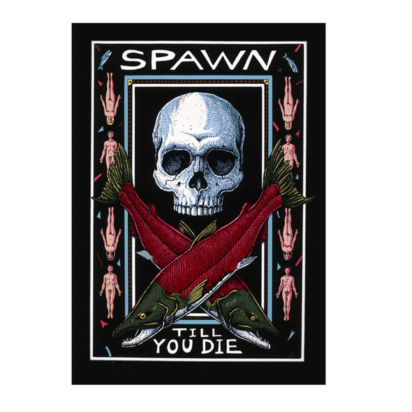 Ray Troll's Spawn Till You Die T-shirt - Oakland Museum of California Store