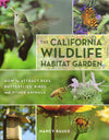 The California Wildlife Habitat Garden