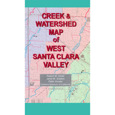 Creek & Watershed Map of West Santa Clara Valley