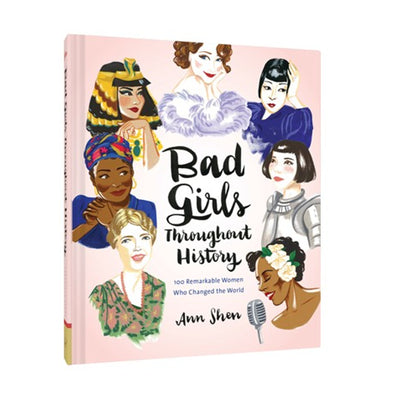 Bad Girls Throughout History - Oakland Museum of California Store