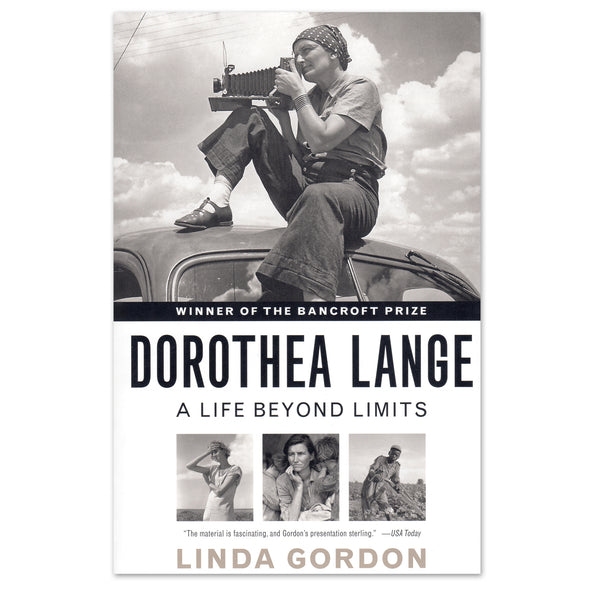 Dorothea Lange: A Life Beyond Limits - Oakland Museum of California Store