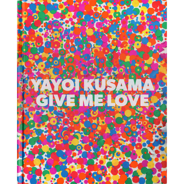 Yayoi Kusama: Give Me Love - Oakland Museum of California Store