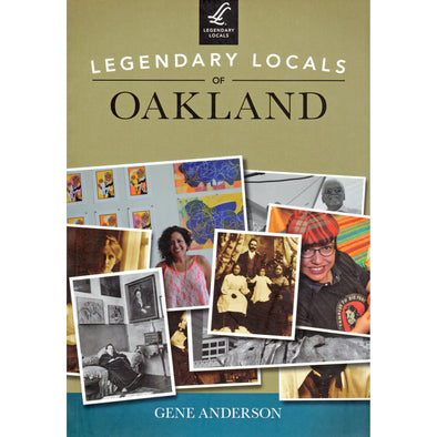 Legendary Locals of Oakland - Oakland Museum of California Store