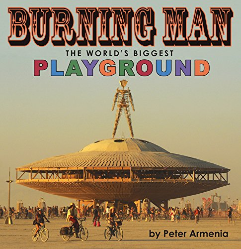 Burning Man: The World's Biggest Playground