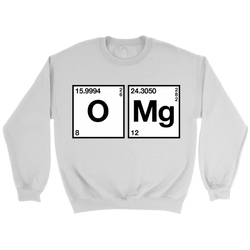 GearLogic - Science Jewelry & Science Shirts | Chemistry OMG Sweatshirt