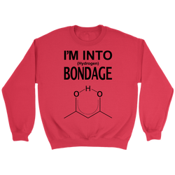 GearLogic - Science Jewelry & Science Shirts | Into Bondage Sweatshirt