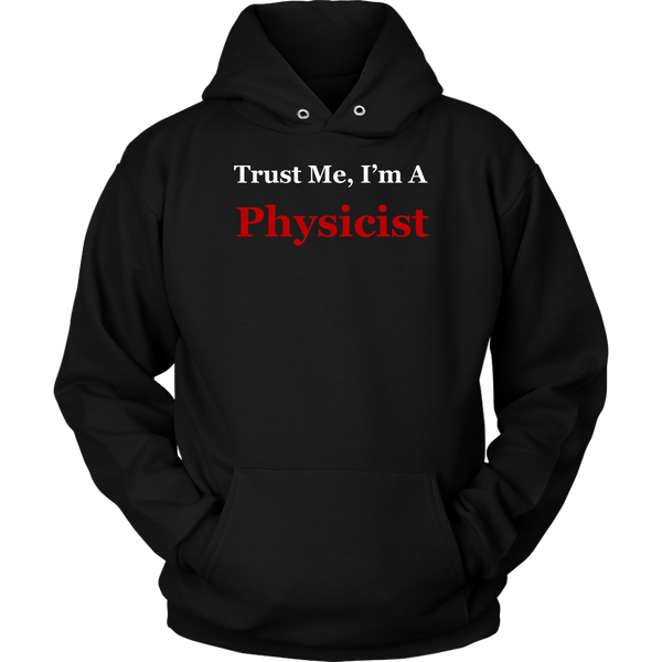 GearLogic - Science Jewelry & Science Shirts | Trust Me, I'm A Physicist (6 Shirt Types)