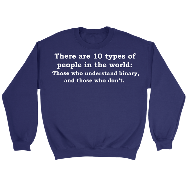 GearLogic - Science Jewelry & Science Shirts | 10 Types of People Sweatshirt