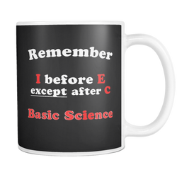 GearLogic - Science Jewelry & Science Shirts | I. before E. is B.S. Mug