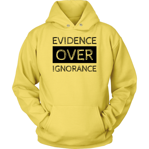 GearLogic - Science Jewelry & Science Shirts | Evidence Over Ignorance Hoodie
