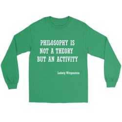 GearLogic - Science Jewelry & Science Shirts | Philosophy is not a Theory Wittgenstein Long Tee