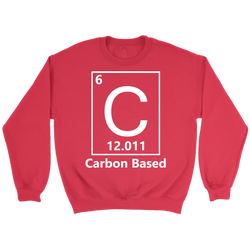 GearLogic - Science Jewelry & Science Shirts | Carbon Based Life Sweatshirt