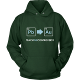 GearLogic - Science Jewelry & Science Shirts | Teach the Alchemy Controversy Hoodie