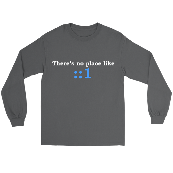 GearLogic - Science Jewelry & Science Shirts | There's No Place Like Home IPv6 Long Tee