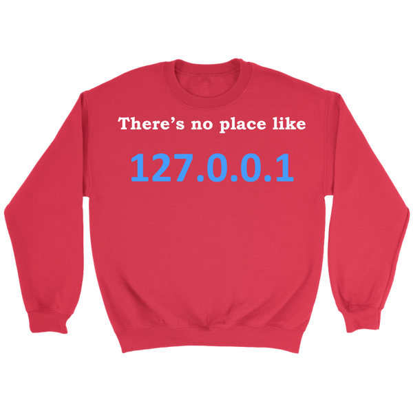 GearLogic - Science Jewelry & Science Shirts | No place like home IPv4 Sweatshirt