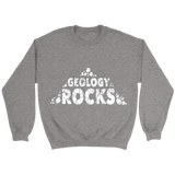 GearLogic - Science Jewelry & Science Shirts | Geology Rocks Sweatshirt