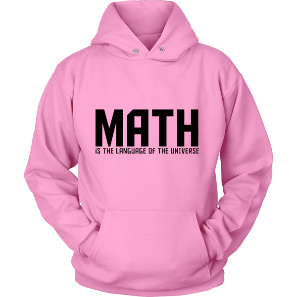 GearLogic - Science Jewelry & Science Shirts | Math is the Language of the Universe Hoodie