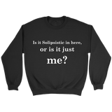 GearLogic - Science Jewelry & Science Shirts | Solipsism Sweatshirt