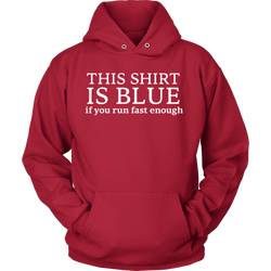 GearLogic - Science Jewelry & Science Shirts | This Shirt Is Blue Hoodie