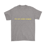 GearLogic - Science Jewelry & Science Shirts | It's Not Rocket Surgery T-Shirt