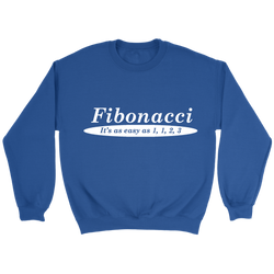 GearLogic - Science Jewelry & Science Shirts | Fibonacci is Easy Sweatshirt