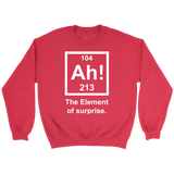 GearLogic - Science Jewelry & Science Shirts | Element of Surprise Sweatshirt