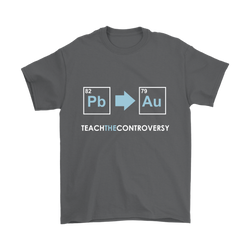 GearLogic - Science Jewelry & Science Shirts | Teach the Alchemy Controversy T-Shirt