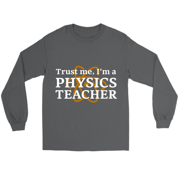 GearLogic - Science Jewelry & Science Shirts | Physics Teacher Long Tee