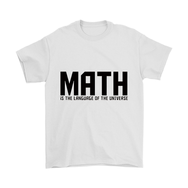 GearLogic - Science Jewelry & Science Shirts | Math is the Language of the Universe T-Shirt