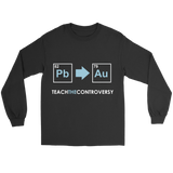 GearLogic - Science Jewelry & Science Shirts | Teach the Alchemy Controversy Long Tee