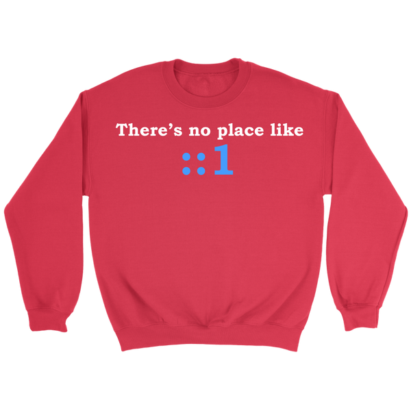 GearLogic - Science Jewelry & Science Shirts | There's No Place Like Home IPv6 Sweatshirt