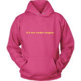 GearLogic - Science Jewelry & Science Shirts | It's Not Rocket Surgery Hoodie