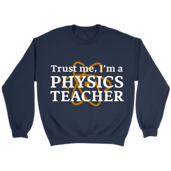 GearLogic - Science Jewelry & Science Shirts | Physics Teacher Sweatshirt