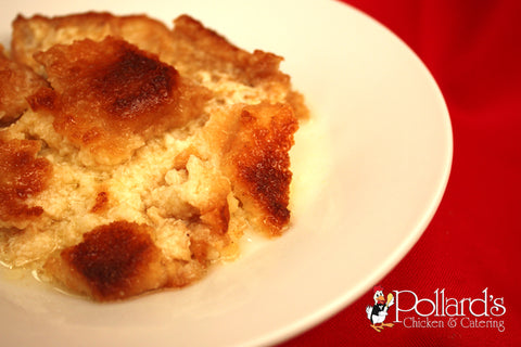 Pollard's Own Bread Pudding