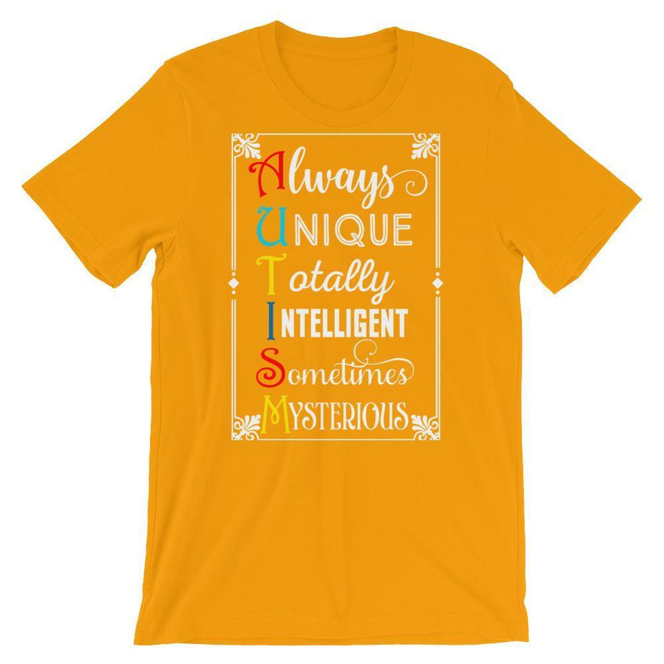 Always Unique Totally Intelligent Sometimes Mysterious Autism T-Shirt The Awareness Expo Autism