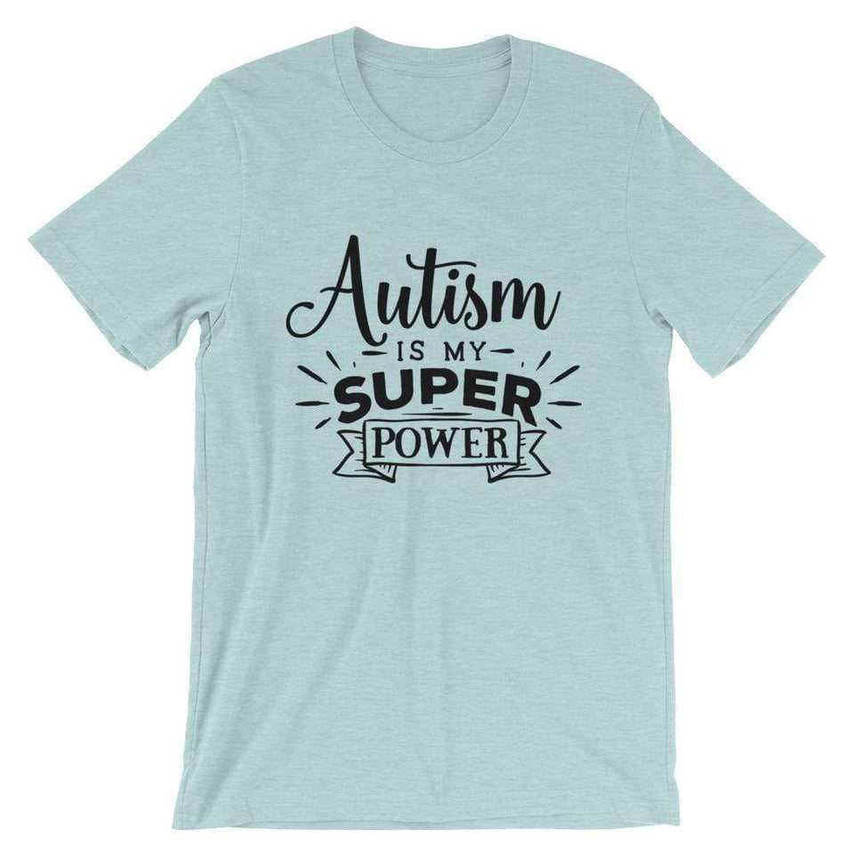 """Autism Is My Super Power""  T-Shirt The Awareness Expo Autism"