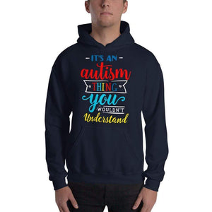It's An Autism Thing Hoodie Sweatshirt The Awareness Expo Autism