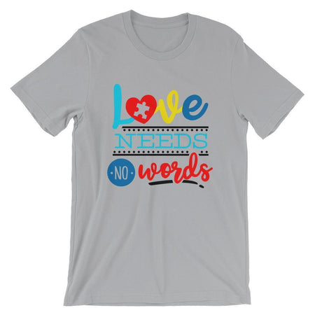 """Love Needs No Words"" Autism Awareness T-Shirt The Awareness Expo Autism"
