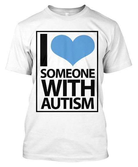 I Love Someone With Autism T Shirt The Awareness Expo Autism