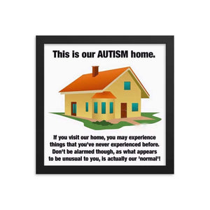 """This Is Our Autism Home"" Framed Poster The Awareness Expo Autism"