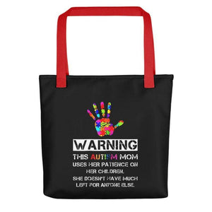 """Warning: Autism Mom"" Tote bag The Awareness Expo Autism"