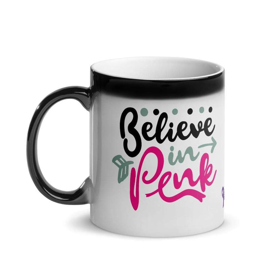 """Believe In Pink"" Glossy Magic Mug The Awareness Expo Breast Cancer"