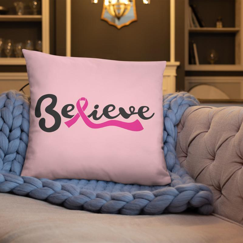 """Believe"" Pink Breast Cancer Pillow The Awareness Expo Breast Cancer"