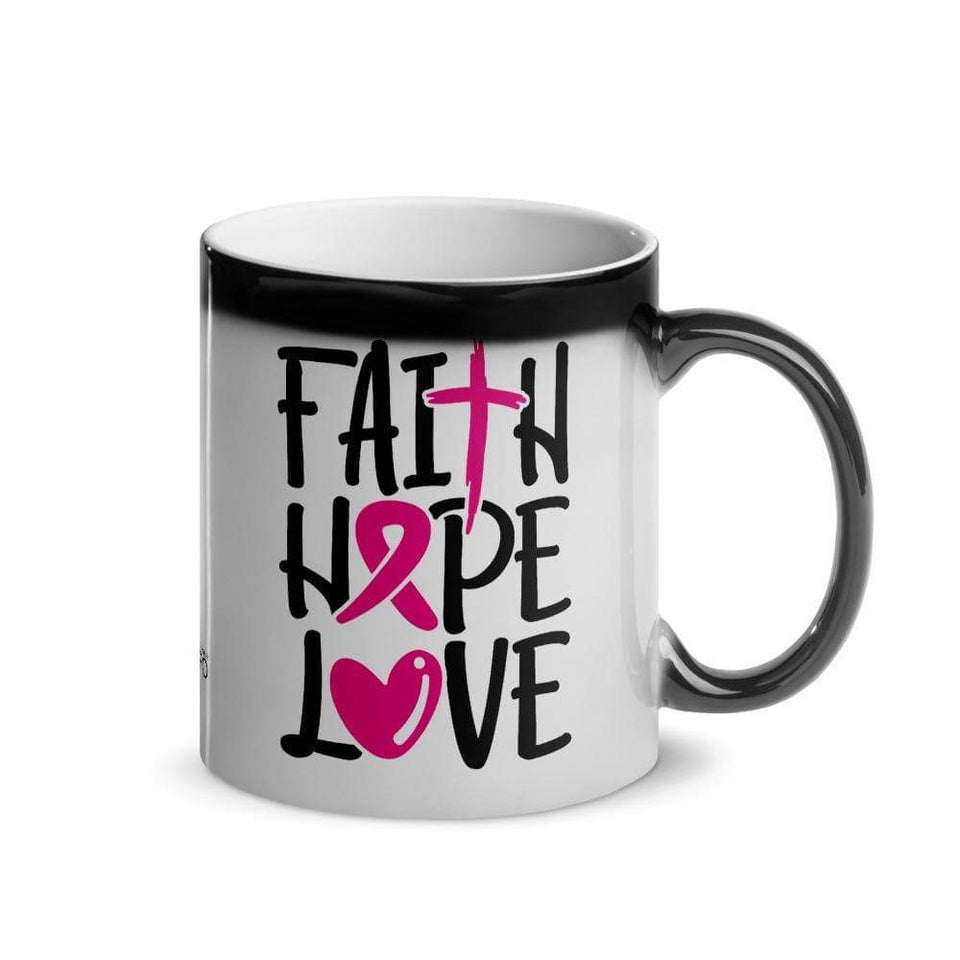 """Faith Hope Love"" Glossy Magic Mug The Awareness Expo Breast Cancer"